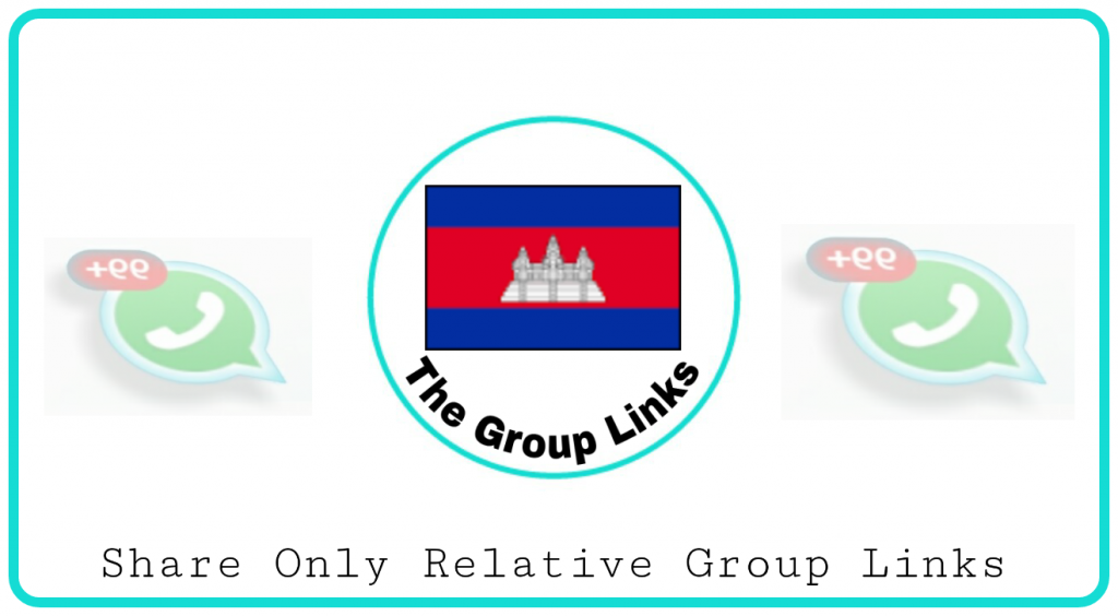 Join Cambodia whatsapp group links