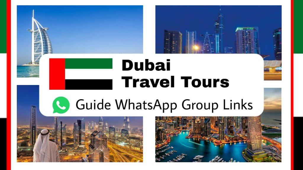 Dubai travel tours guide Whatsapp group links