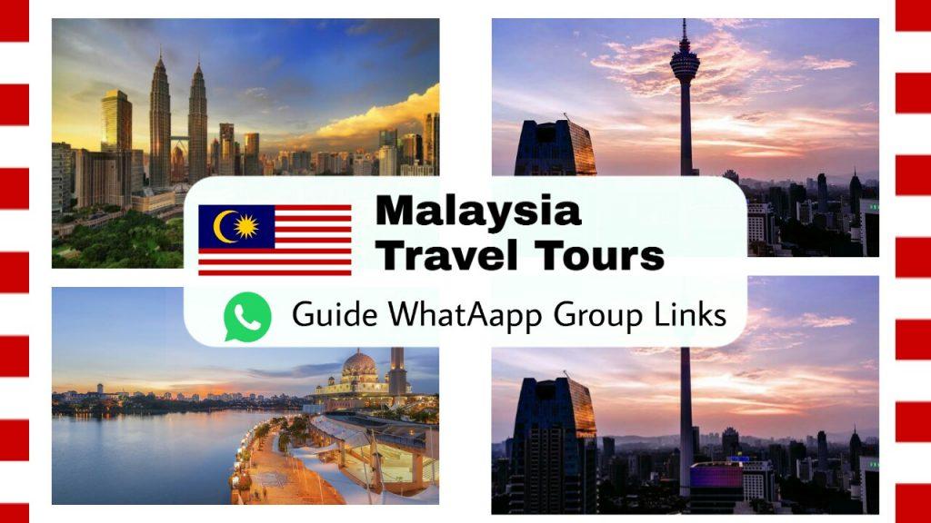 Malaysia Travel tours whatsapp group links