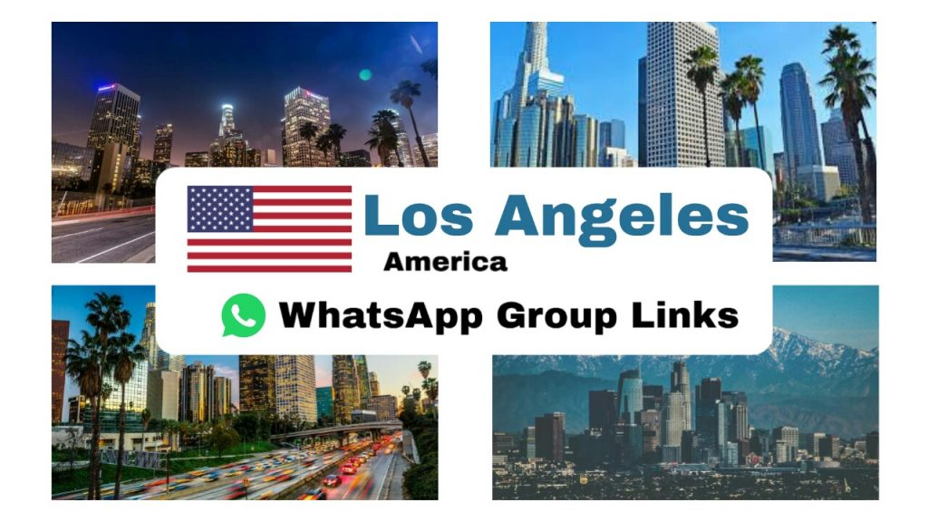 America,  Los Angeles Girl & boy whatsapp group link