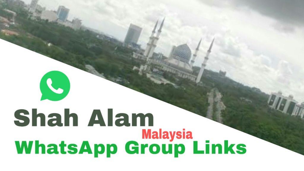 Malaysia,  shah Alam whatsapp group link