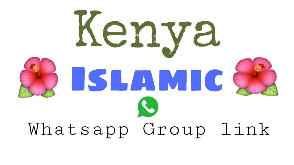Kenyan Islami whatsapp group link