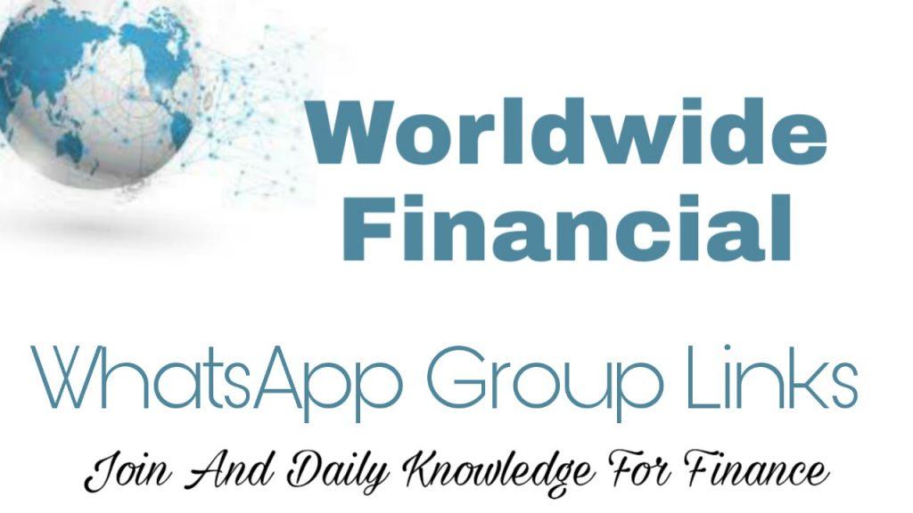 Worldwide financial Whatsapp Group Link
