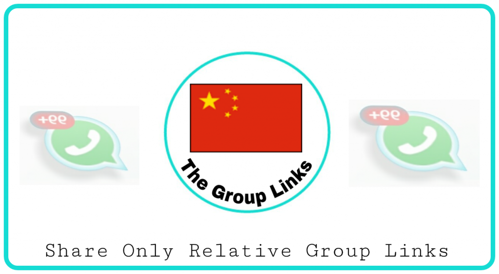 joining China Whatsapp Group link