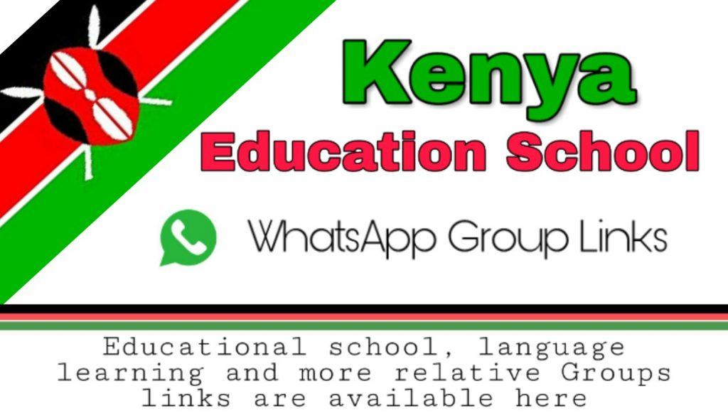 Kenya school education | whatsapp group Kenya